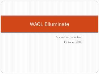 WAOL Elluminate