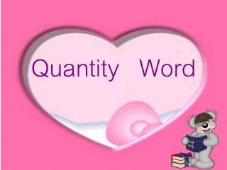 Quantity   Word