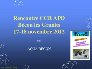Rencontre CCR APD Bécon les Granits  17-18 novembre 2012 avec AQUA BECON