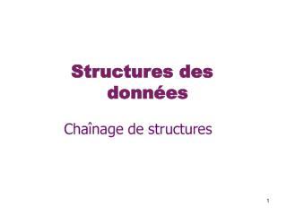Structures des donné es