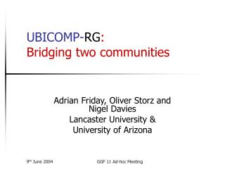 UBICOMP- RG : Bridging two communities