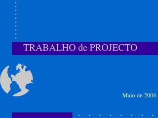 TRABALHO de PROJECTO