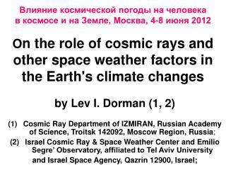 by Lev I. Dorman (1, 2)