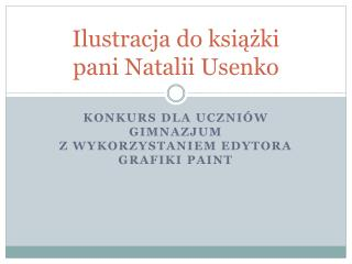Ilustracja do książki  pani Natalii Usenko