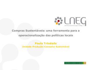 C o mpras Sustentáveis: uma  ferramenta para a operacionalização das  políticas locais