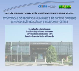 Compilação estatística por: Francisco Rego Chaves Fernandes  Carolina Costa Caetano da Silva