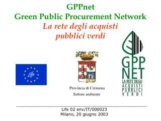 GPPnet  Green Public Procurement Network  La rete degli acquisti  pubblici verdi