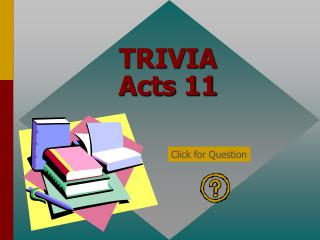 TRIVIA Acts 11