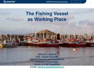 The Fishing Vessel as Working Place
