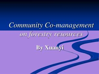 Community Co-management on forestry resources