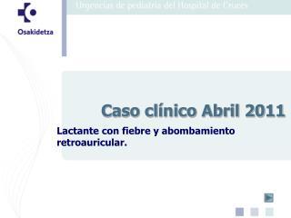 Caso clínico Abril 2011