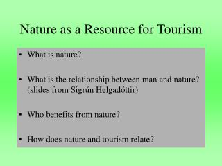 Nature as a Resource for Tourism