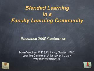 Blended Learning  in a  Faculty Learning Community