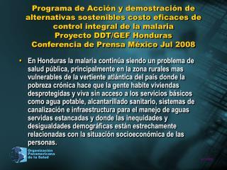 Conferencia de Prensa México Jul 2008  Proyecto DDT/GEF Honduras
