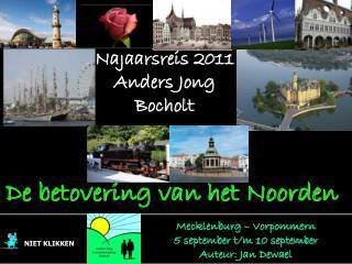Najaarsreis 2011 Anders Jong Bocholt