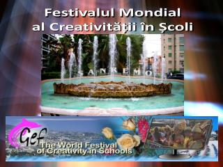 Festivalul Mondial al Creativității în Școli