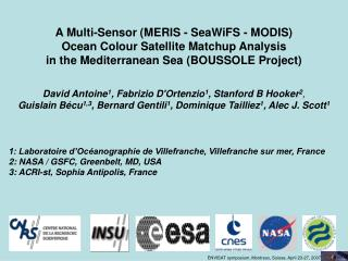 A Multi-Sensor (MERIS - SeaWiFS - MODIS)  Ocean Colour Satellite Matchup Analysis
