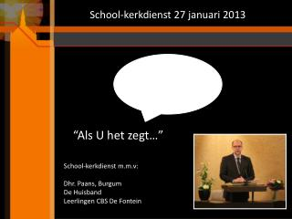School-kerkdienst 27 januari 2013