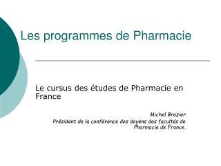 Les programmes de Pharmacie