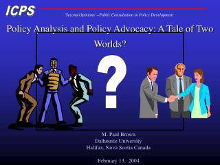 Policy Analysis and Policy Advocacy: A Tale of Two Worlds?