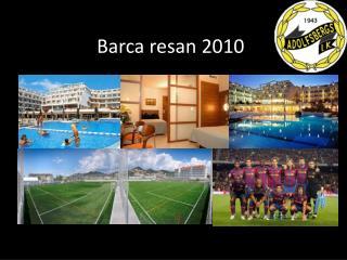 Barca resan 2010