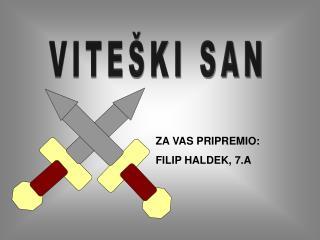 VITEŠKI SAN