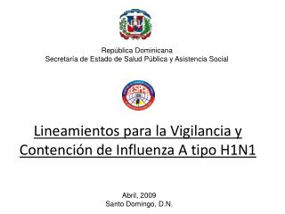 Lineamientos para la Vigilancia y Contención de Influenza A tipo H1N1