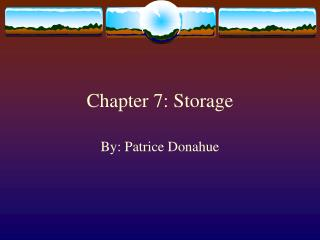 Chapter 7: Storage