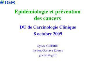 Epid�miologie et pr�vention des cancers
