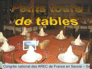 Petits tours de tables