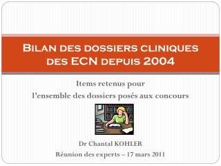Bilan des dossiers cliniques des ECN depuis 2004