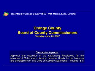 Orange County Board of County Commissioners Tuesday, June 26, 2007
