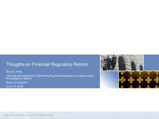 Thoughts on Financial Regulatory Reform