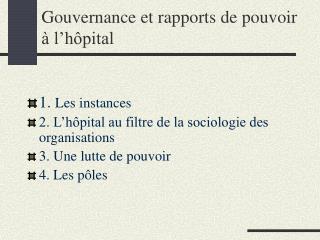 Gouvernance et rapports de pouvoir   l h pital