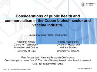Lecture by Jens Plahte, cand. philol.,