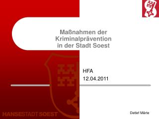 Maßnahmen der Kriminalprävention in der Stadt Soest