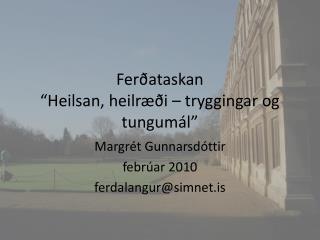"""Ferðataskan """"Heilsan, heilræði – tryggingar og tungumál"""""""