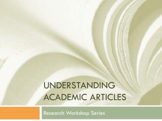 Understanding Academic articles