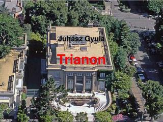 Juhász Gyula Trianon