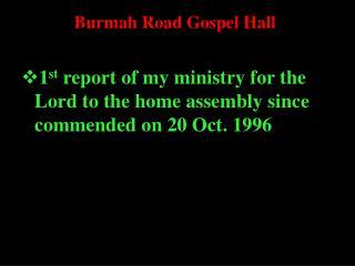 Burmah Road Gospel Hall