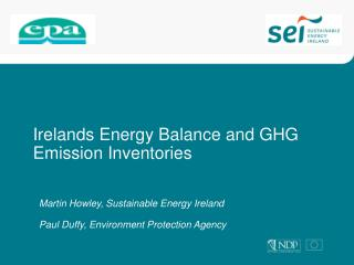 Irelands Energy Balance and GHG Emission Inventories