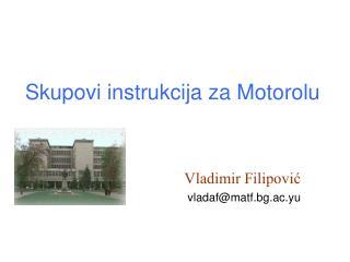 Skupovi instrukcija za Motorolu