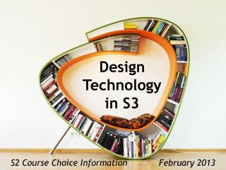 Design  Technology  in S3
