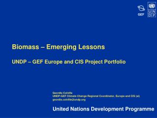Biomass – Emerging Lessons UNDP – GEF Europe and CIS Project Portfolio
