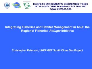 Integrating Fisheries and Habitat Management in Asia: the Regional Fisheries  Refugia  Initiative