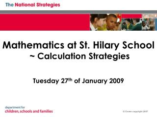 Mathematics at St. Hilary School  ~ Calculation Strategies