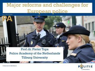 Major reforms and challenges for European police