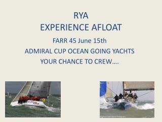 RYA EXPERIENCE AFLOAT