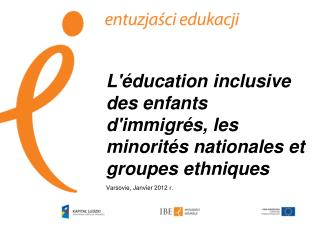 L'éducation inclusive des enfants d'immigrés, les minorités nationales et groupes ethniques