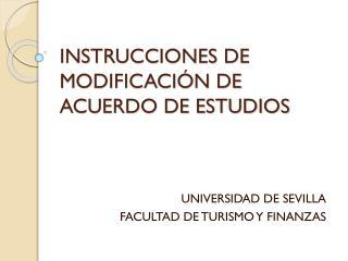 INSTRUCCIONES DE MODIFICACIÓN DE ACUERDO DE ESTUDIOS